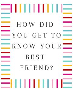 Primary Lesson Help-We are responsible for our own learning-How did you get to know your best friend?