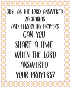 Primary lesson help-Be it unto me according to thy word-share a time when the lord answered your prayers
