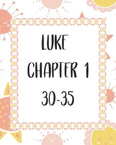 Primary lesson help-Matthew 1 and Luke 1-Luke 1-30-35