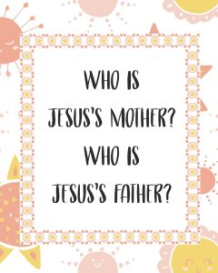 Primary lesson help-Matthew 1 and Luke 1-who is jesus's mother and father