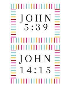 Scripture Verse Prompts-John 5-39 and John 14-15