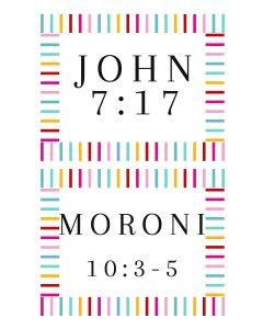 Scripture Verse Prompts-John 7-17 And Mornoi 10-3-5