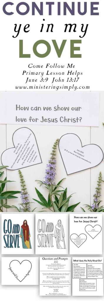 Continue ye in my love -Come Follow Me Primary Lesson Ideas-June 3-7-New testament-John 14-15.psd