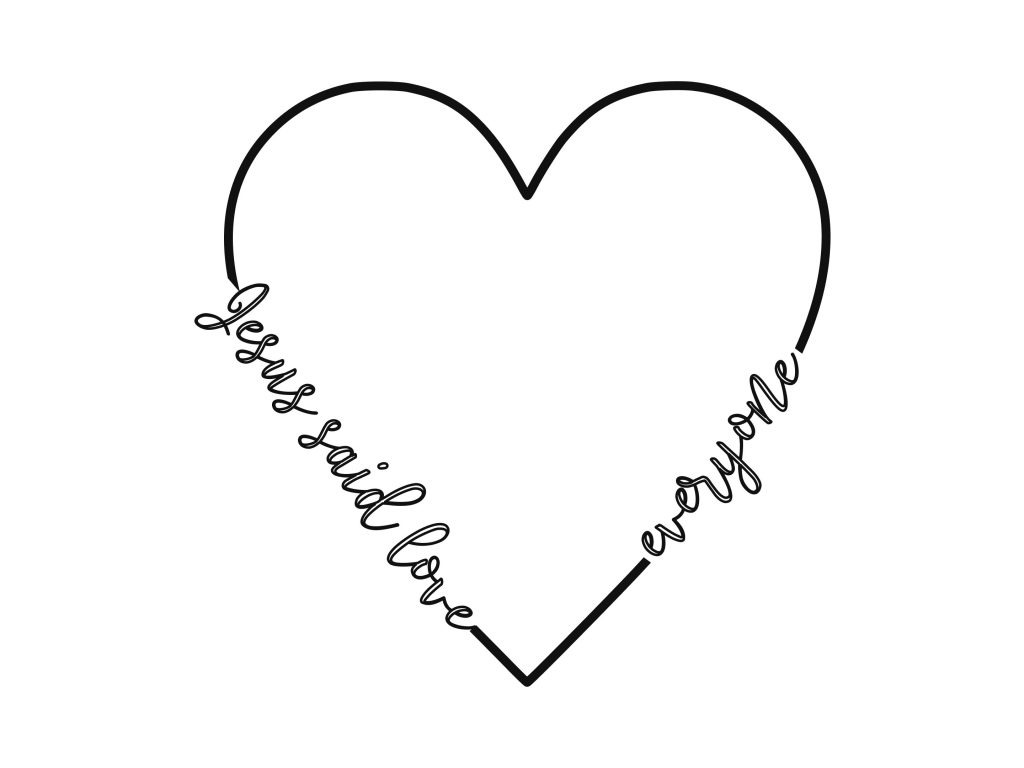Jesus Said love Everyone Heart Coloring Page