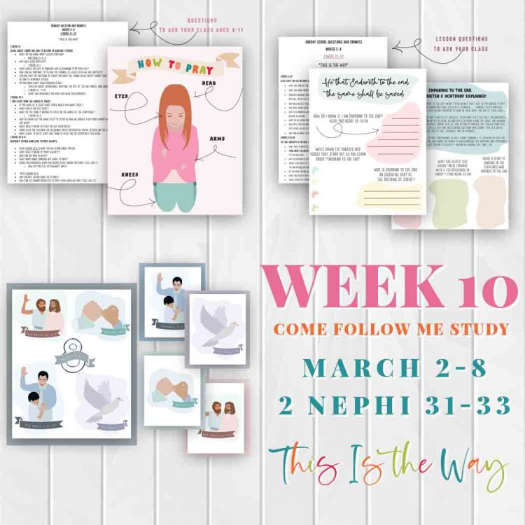 """This is the Way"" Week 10 Come Follow Me Study. Free lesson ideas and activities for Family, Sunday school and Primary. March 2-8. 2nd Nephi 21-33 This is the way"
